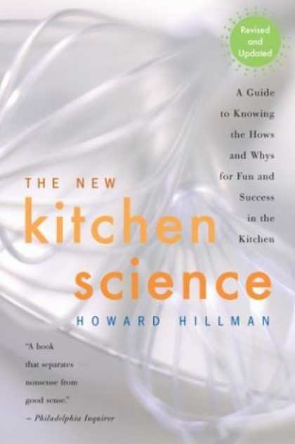 Science Books - The New Kitchen Science: A Guide to Know the Hows and Whys for Fun and Success i
