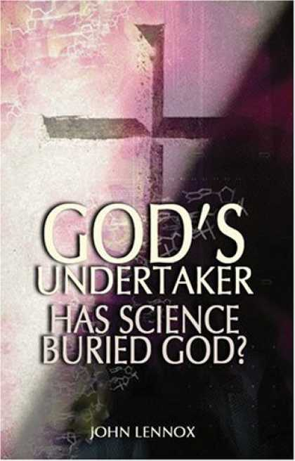 Science Books - God's Undertaker: Has Science Buried God?