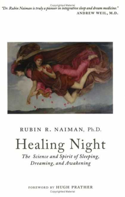 Science Books - Healing Night: The Science and Spirit of Sleeping, Dreaming, and Awakening
