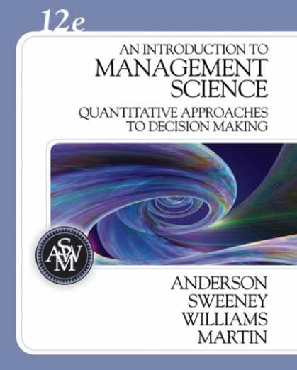 Science Books - An Introduction to Management Science: Quantitative Approaches to Decision Makin