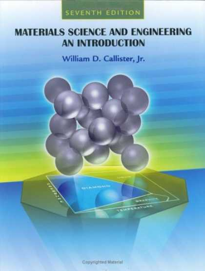 Science Books - Materials Science and Engineering: An Introduction