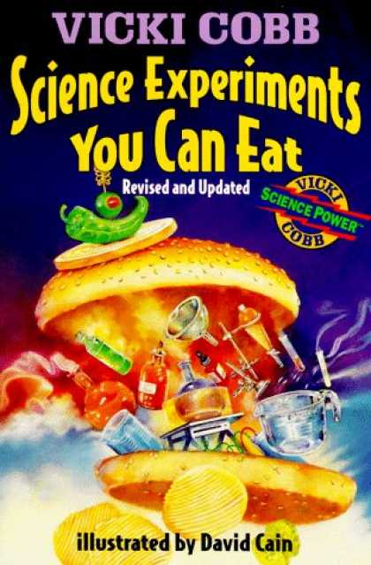 Science Books - Science Experiments You Can Eat: Revised Edition