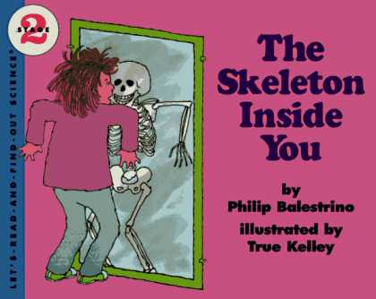 Science Books - The Skeleton Inside You (Let's-Read-and-Find-Out Science 2)