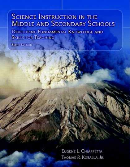 Science Books - Science Instruction in the Middle and Secondary Schools: Developing Fundamental