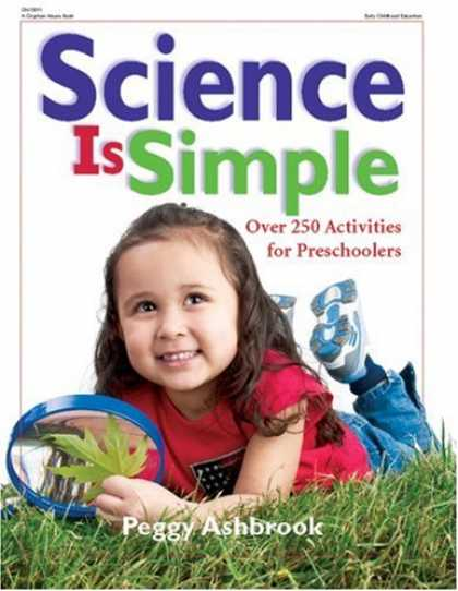 Science Books - Science is Simple: Over 250 Activities for Preschoolers