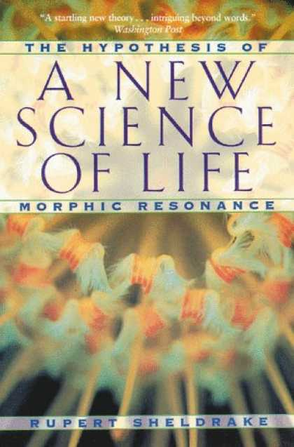 Science Books - A New Science of Life