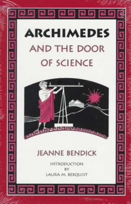 Science Books - Archimedes and the Door of Science (Living History Library)