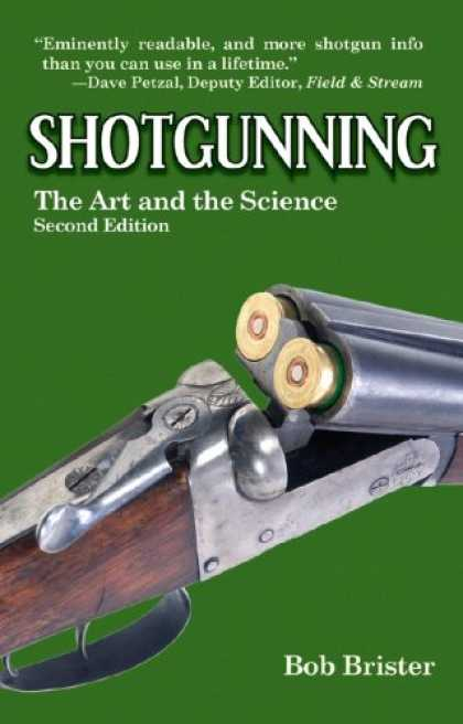 Science Books - Shotgunning: The Art and the Science, Second Edition