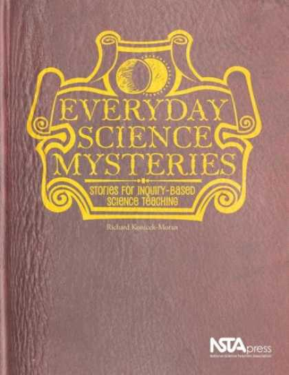 Science Books - Everyday Science Mysteries: Stories for Inquiry-Based Science Teaching