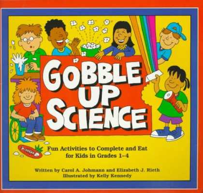 Science Books - Gobble Up Science: Fun Activities to Complete and Eat