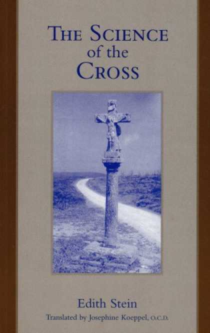 Science Books - The Science of the Cross (Stein, Edith//the Collected Works of Edith Stein)