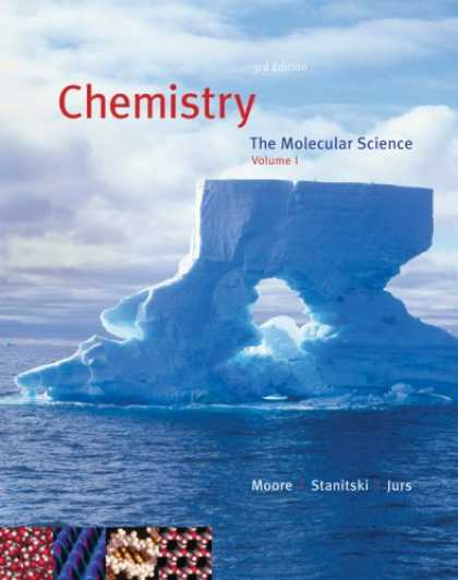 Science Books - Chemistry: The Molecular Science, Volume I, Chapters 1-12 (with CengageNOW 2-Sem