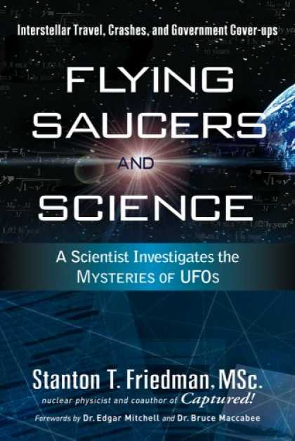 Science Books - Flying Saucers and Science: A Scientist Investigates the Mysteries of UFOs: Inte
