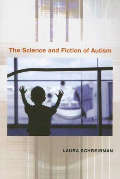 Science Books - The Science and Fiction of Autism