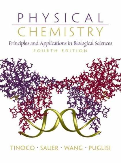Science Books - Physical Chemistry: Principles and Applications in Biological Sciences (4th Edit