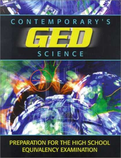 Science Books - Contemporary's Ged Science (Contemporary's GED Satellite Series)
