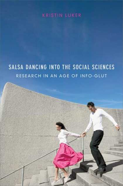 Science Books - Salsa Dancing into the Social Sciences: Research in an Age of Info-glut