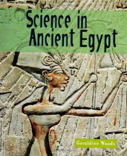Science Books - Science in Ancient Egypt (Science of the Past)