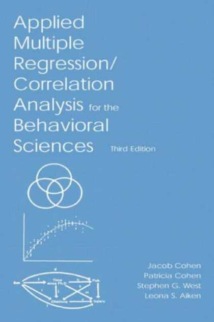 Science Books - Applied Multiple Regression/Correlation Analysis for the Behavioral Sciences, Th