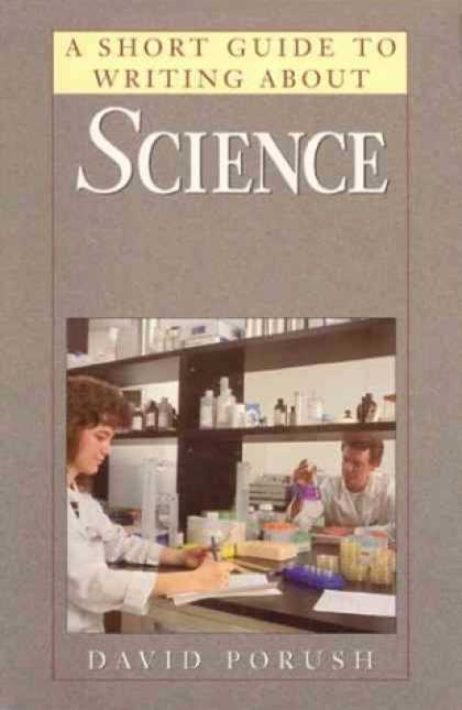 Science Books - A Short Guide to Writing About Science (Short Guides Series)