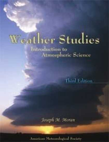 Science Books - Weather Studies: Introduction to Atmospheric Science