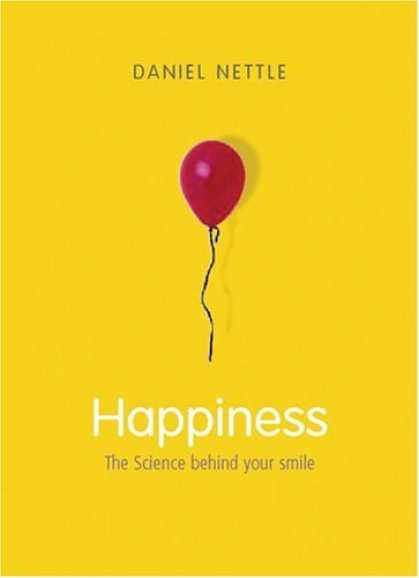 Science Books - Happiness: The Science behind Your Smile