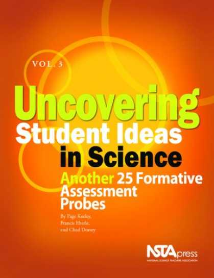 Science Books - Uncovering Student Ideas in Science, Volume 3: Another 25 Formative Assessment P