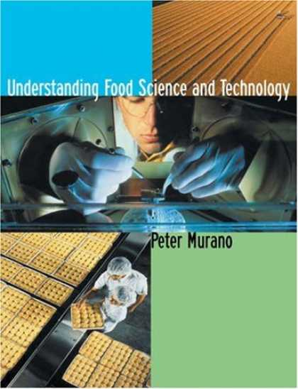 Science Books - Understanding Food Science and Technology (with InfoTrac )