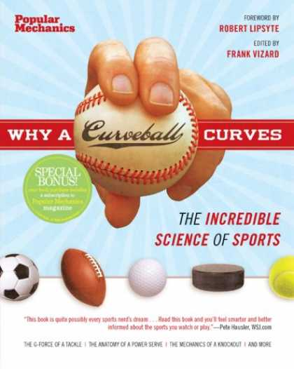 Science Books - Why a Curveball Curves: The Incredible Science of Sports