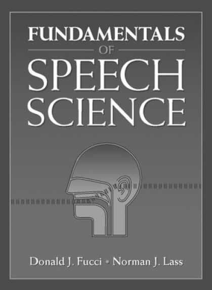 Science Books - Fundamentals of Speech Science