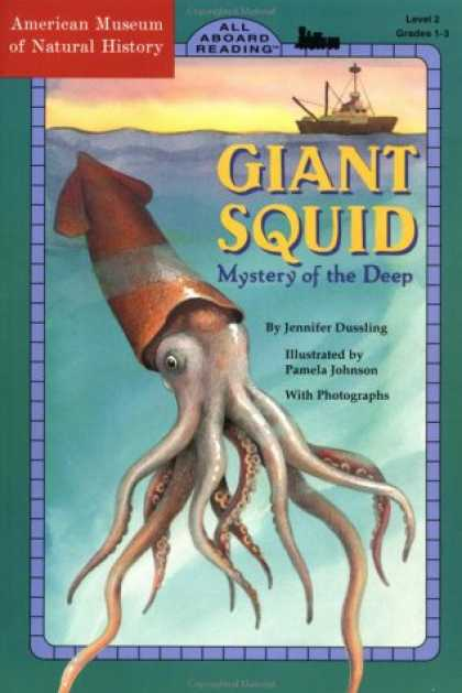 Science Books - Giant Squid: Mystery of the Deep (All Aboard Science Reader: Station Stop 2)