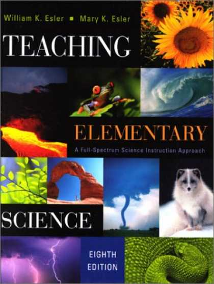 Science Books - Teaching Elementary Science: A Full Spectrum Science Instruction Approach