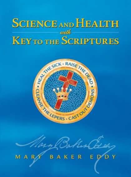 Science Books - Science and Health with Key to the Scriptures (Authorized, Study Edition)
