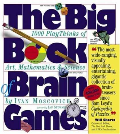 Science Books - The Big Book of Brain Games: 1,000 PlayThinks of Art, Mathematics & Science
