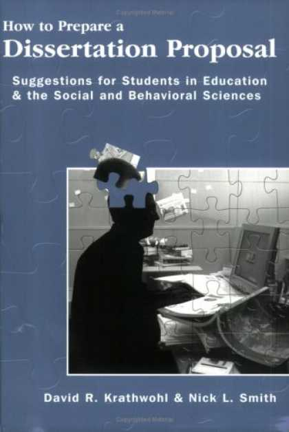 Science Books - How To Prepare A Dissertation Proposal: Suggestions For Students In Education An
