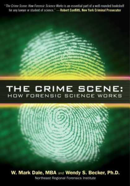Science Books - The Crime Scene: How Forensic Science Works