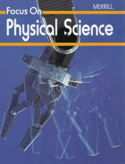 Science Books - Focus on Physical Science (A Merrill science program)