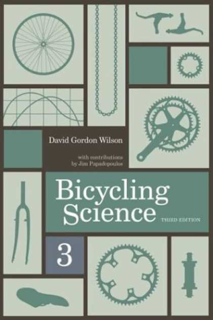 Science Books - Bicycling Science, 3rd Edition