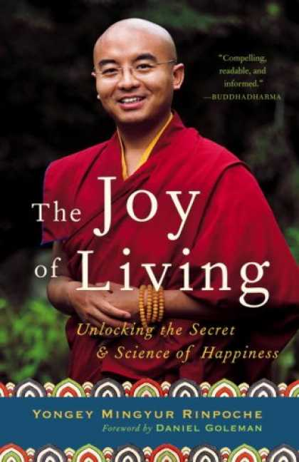 Science Books - The Joy of Living: Unlocking the Secret and Science of Happiness
