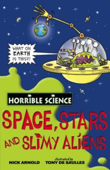 Science Books - Space, Stars and Slimy Aliens (Horrible Science)