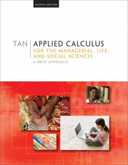 Science Books - Applied Calculus for the Managerial, Life, and Social Sciences: A Brief Approach