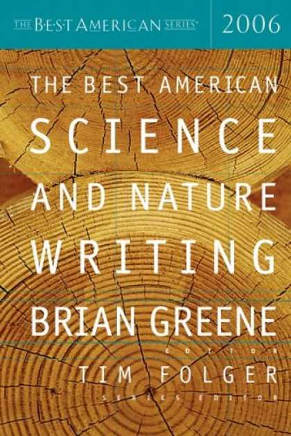 Science Books - The Best American Science and Nature Writing 2006 (The Best American Series)