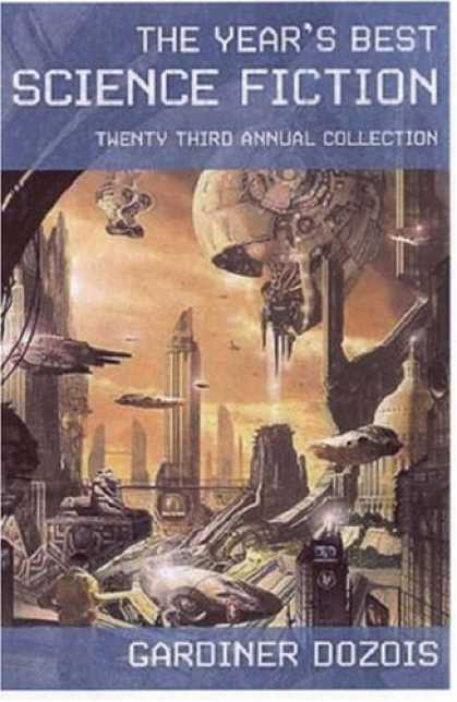 Science Books - The Year's Best Science Fiction: Twenty-Third Annual Collection