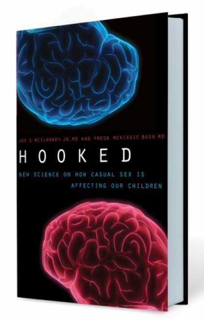Science Books - Hooked: New Science on How Casual Sex is Affecting Our Children