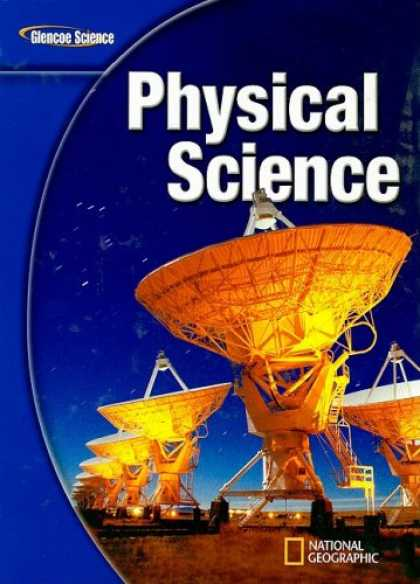 Science Books - Glencoe Physical Science, Student Edition (Glencoe Science)