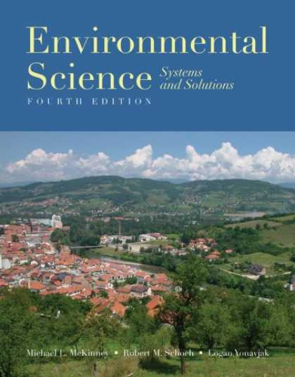 Science Books - Environmental Science: Systems And Solutions