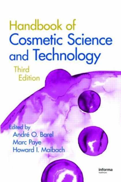 Science Books - Handbook of Cosmetic Science and Technology, Third Edition