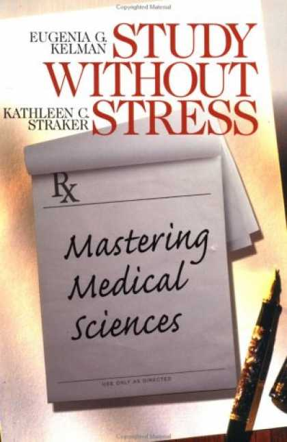 Science Books - Study Without Stress: Mastering Medical Sciences