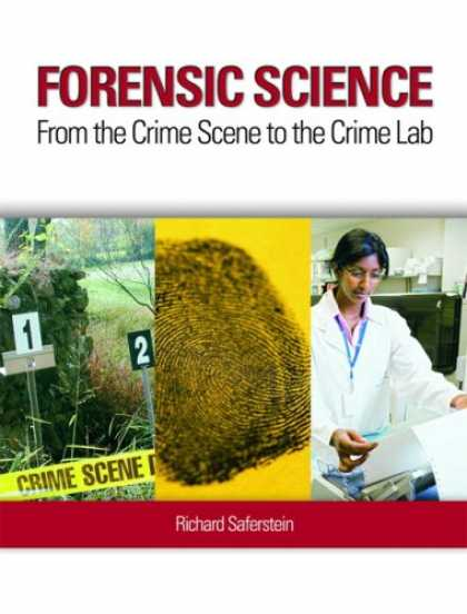 Science Books - Forensic Science: From the Crime Scene to the Crime Lab