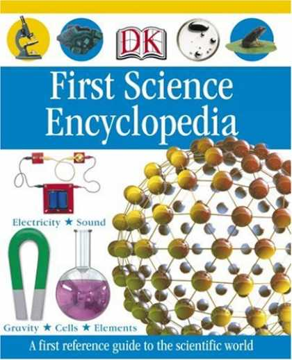 Science Books - First Science Encyclopedia
